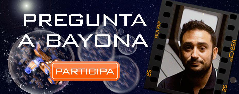 """Participa en la promoción """"Pregunta a Bayona"""""""